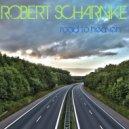 Robert Scharnke - The Arrival (Original Mix)
