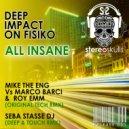 DEEP IMPACT ON FISIKO - All Insane (Original mix)