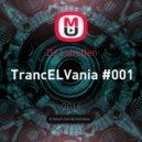 DJ LabuDen - TrancELVania #001 ()
