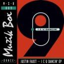 Justin Faust - I C U Dancin\' (Achilles & One Remix)