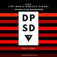 Dave Sanz  - Fire (Vicente Guevara Remix)