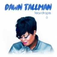 Dawn Tallman - Teardrops (Stonebridge Classic Dub)