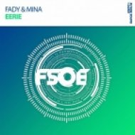 Fady & Mina - Eerie (Extended Mix)
