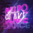 Phillipo Blake - Dance (Original Mix)