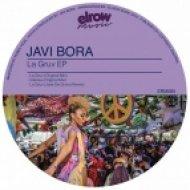 Javi Bora - La Gruv (Jose De Divina Remix)