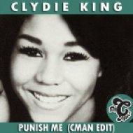 Clydie King - Punish Me (CMAN Edit)