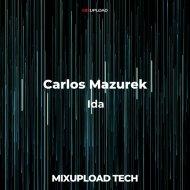 Carlos Mazurek - Ida (Original mix)
