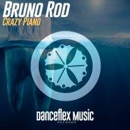Bruno Rod - Crazy Piano (Original Mix)