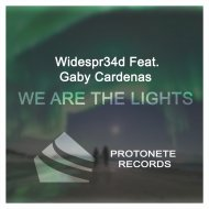 Widespr34d  - We Are The Lights   (feat. Gaby Cardenas)