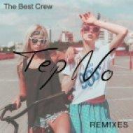 Tep No - The Best Crew (Sam Hanson Remix)