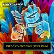 Maxx Play - Deep Down (2NICA Remix)
