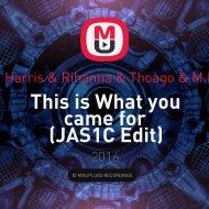 Calvin Harris & Rihanna & Thoago & M.Feiner - This is What you came for (JAS1C Edit)  (Bootleg)