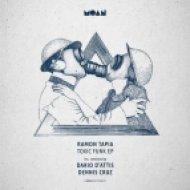 Ramon Tapia - Toxic Funk (Dennis Cruz Remix)