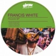 Francis White - Freakish (Original Mix)