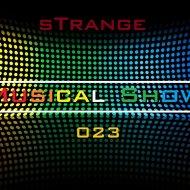 sTrange - Musical Show 023 Part. 2 (Podcast)