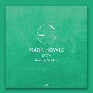 Mark Howls - Octa (Original mix)