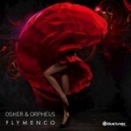 Osher & Orpheus - Flymenco (Original Mix)