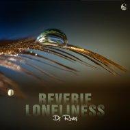 Dj Rostej - Reverie (Original mix)