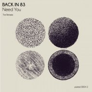 Back In 83 - Need You (B-Sights Remix)