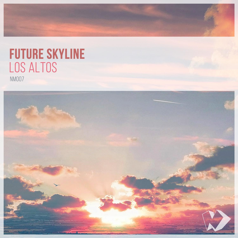 Future Skyline - Los Altos (Original mix)