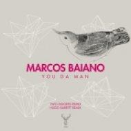 Marcos Baiano - You Da Man (Original Mix)
