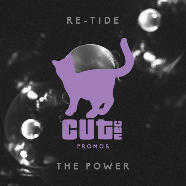 Re-Tide - The Power (Original Mix)