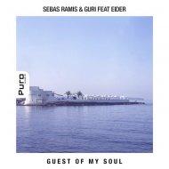 Sebas Ramis & Guri feat. Eider - Guest of My Soul (Tatsu Remix)