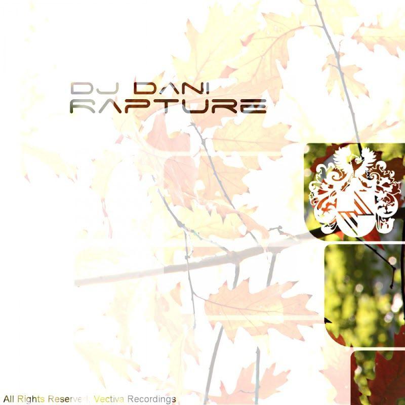 DJ Dani - Rapture (Original Mix)