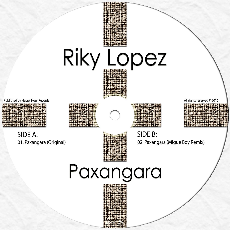 Riky Lopez  - Paxangara (Migue Boy Remix)