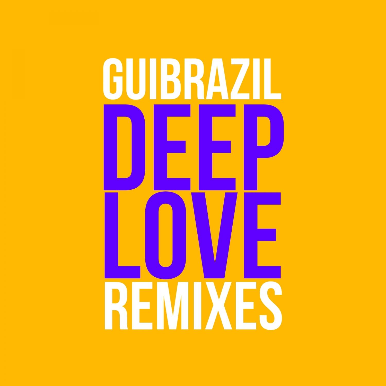 Gui Brazil  - Deep Love (DBPP Remix)
