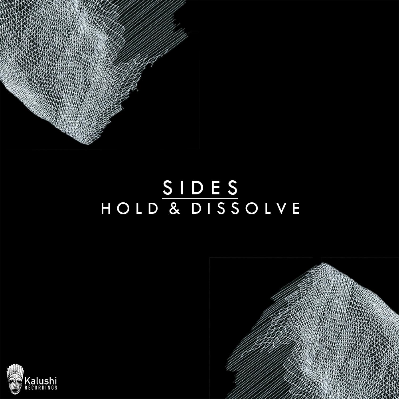 Sides - Hold & Dissolve  (Original Mix)