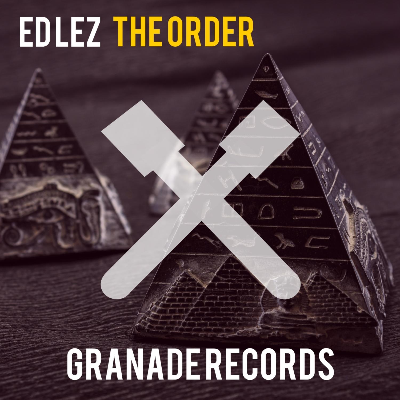 Ed Lez - The Order  (Original Mix)