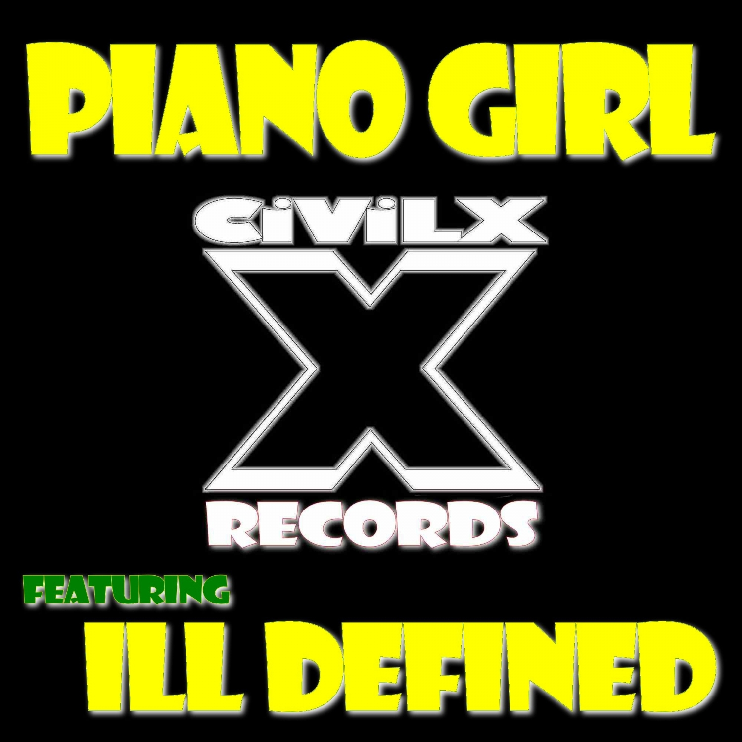 CIViLX & ill Defined - Piano Girl (feat. ill Defined)  (Original Mix)