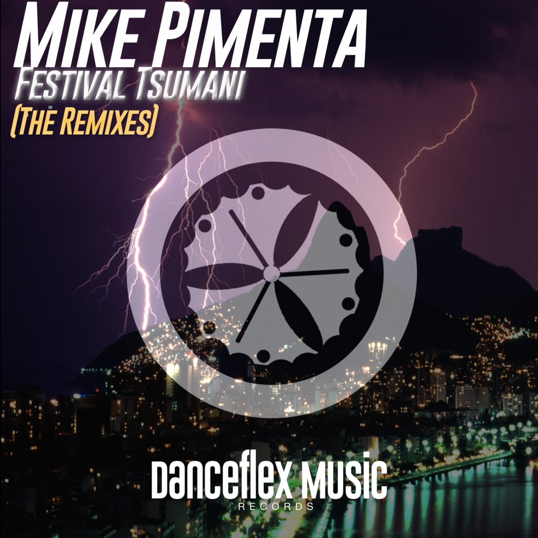 Mike Pimenta  - Festival Tsumani (MtDisasta Remix)