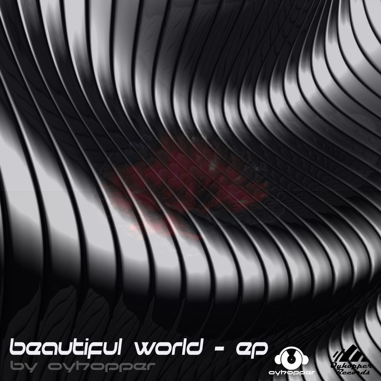 Oyhopper - Beautiful World (Darkness)