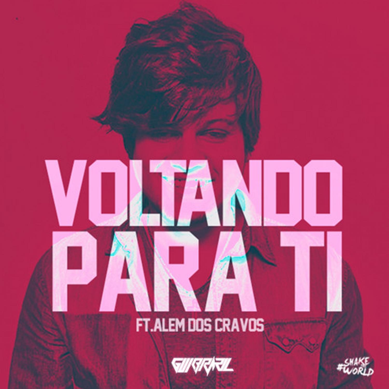 Gui Brazil  &  Além dos Cravos  - Voltando Para Ti (feat. Além dos Cravos) (StrongDeeJesus Remix)