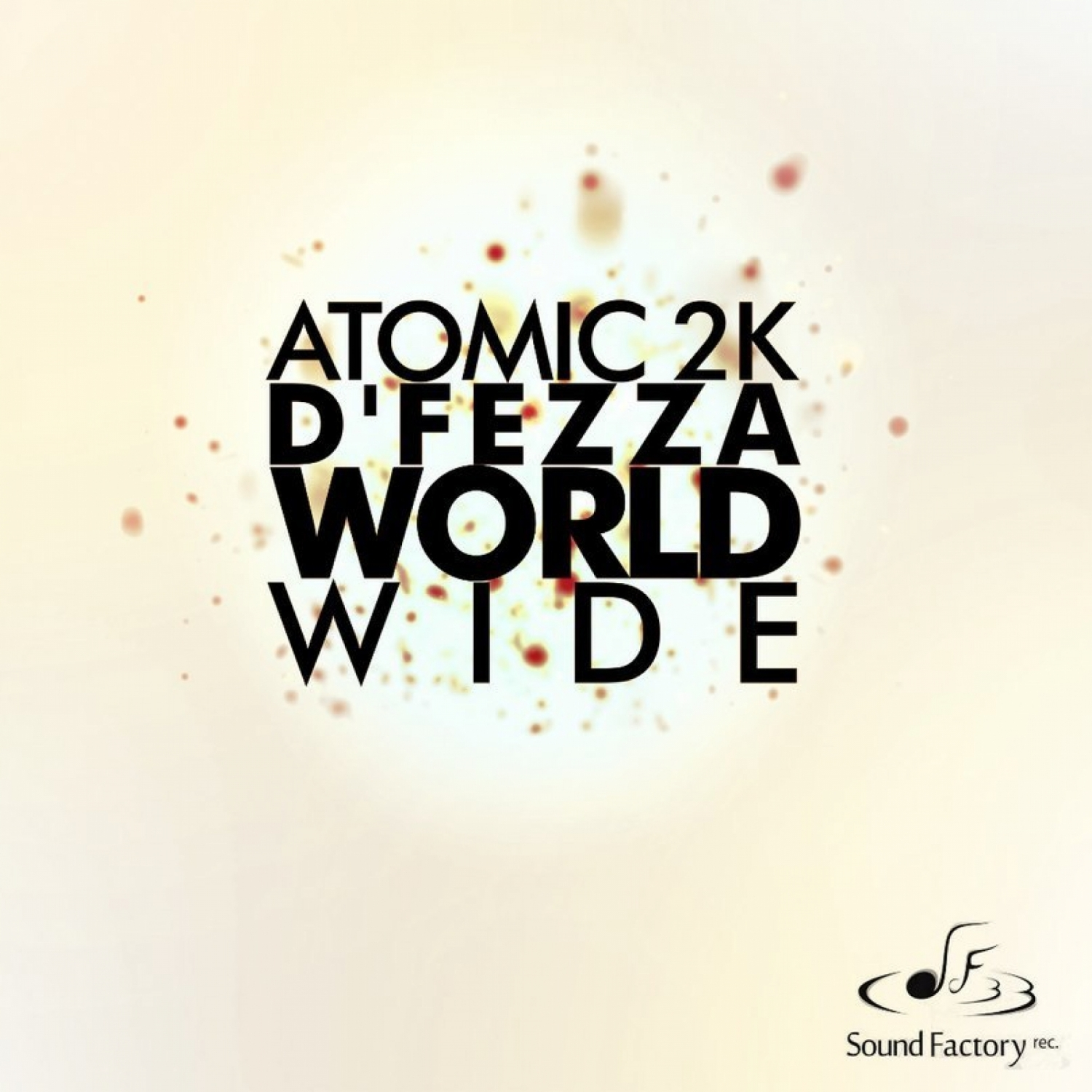 Atomic Project & D\'fezza - World Wide (Instrumental)