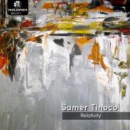 Samer Tinoco - Relativity  (Original Mix)