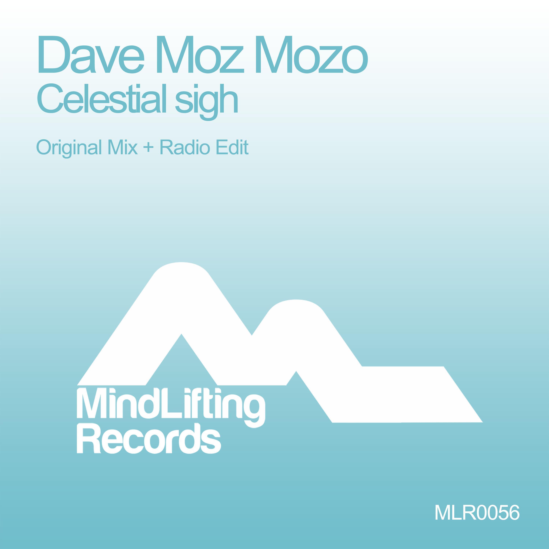 Dave Moz Mozo - Celestial Sigh (Radio Edit)