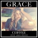 Grace - Coffee (Jesse Javan Remix)