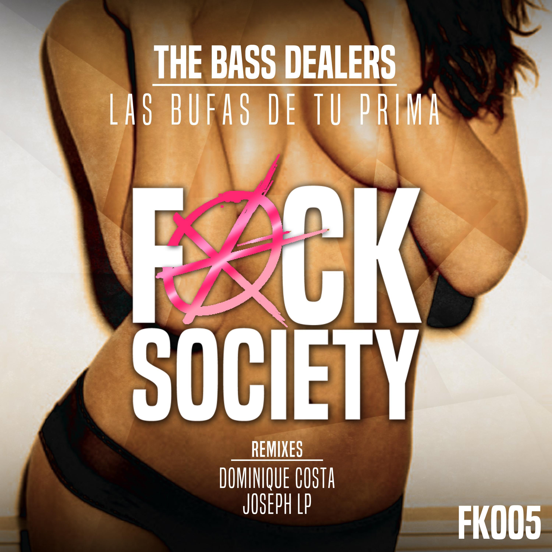 The Bass Dealers - Las Bufas De Tu Prima (Dominique Costa remix)