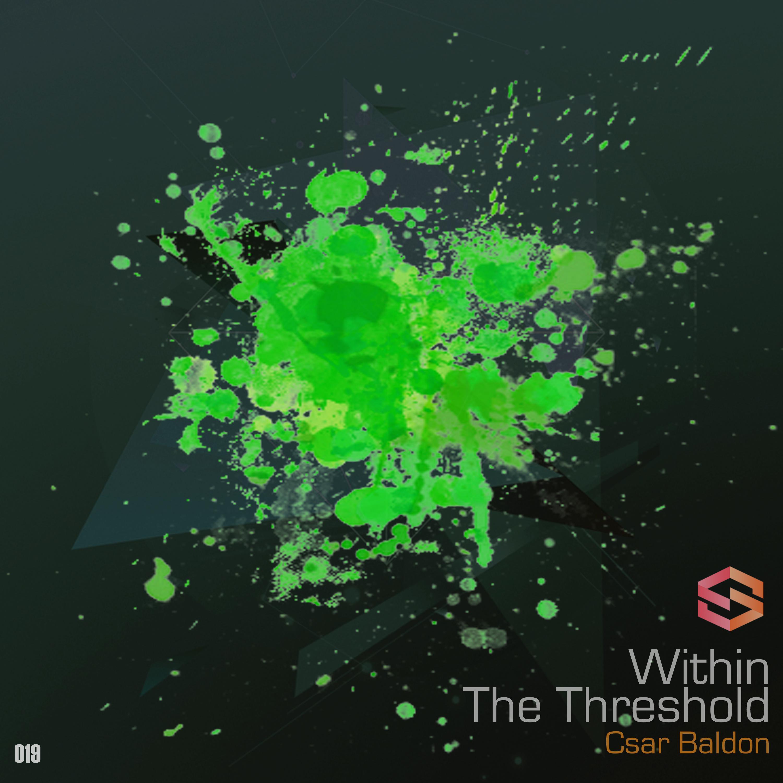 Csar Baldon - Within The Threshold (Original mix)