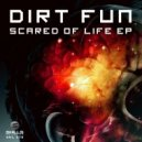 Dirt Fun - Scared (Original mix)