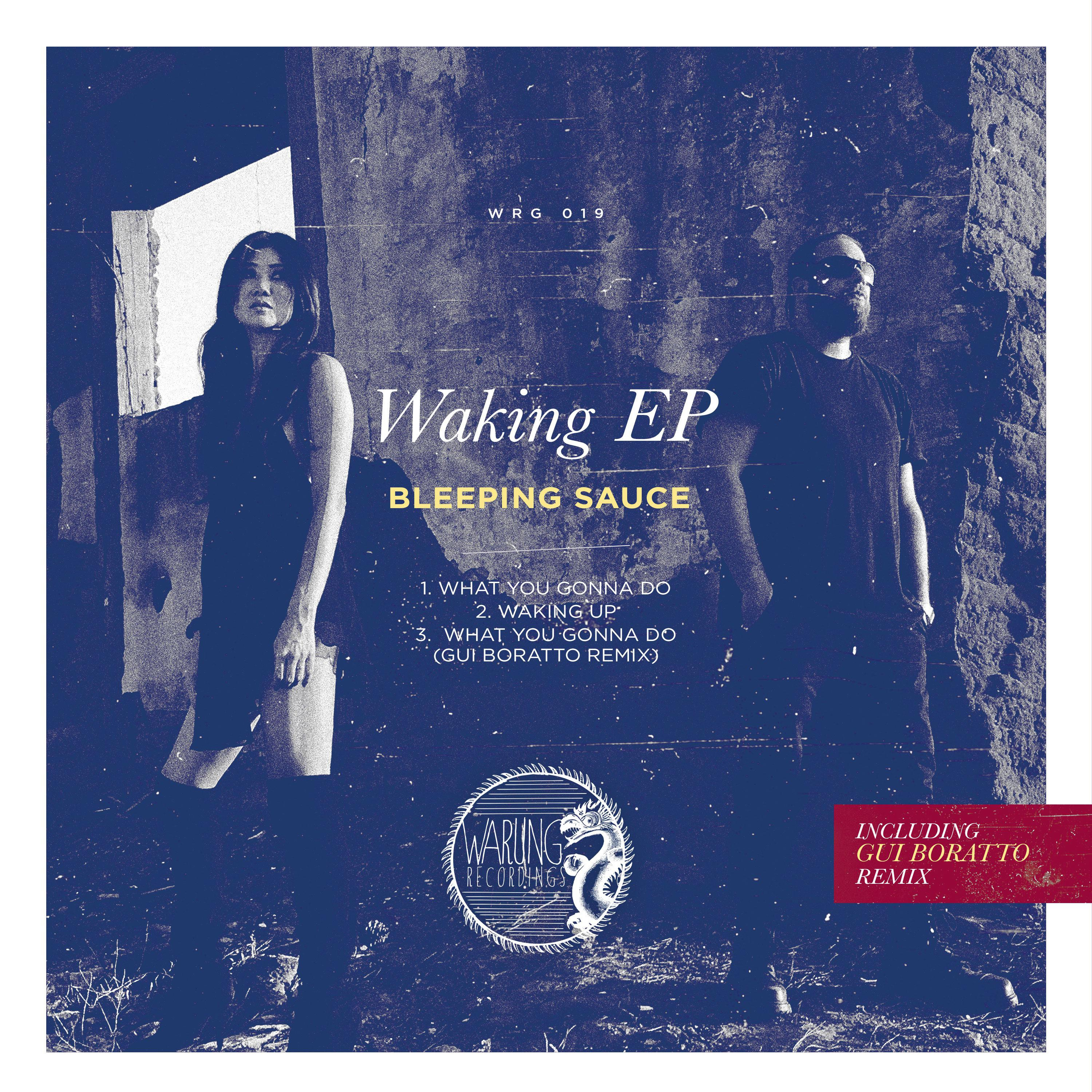 Bleeping Sauce - What You Gonna Do (Gui Boratto Remix)