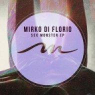 Mirko Di Florio - 2 Seconds In Da House (Original Mix)