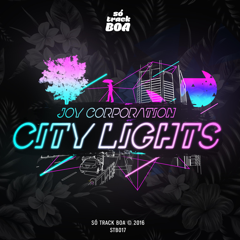Joy Corporation - City Lights (Original mix)