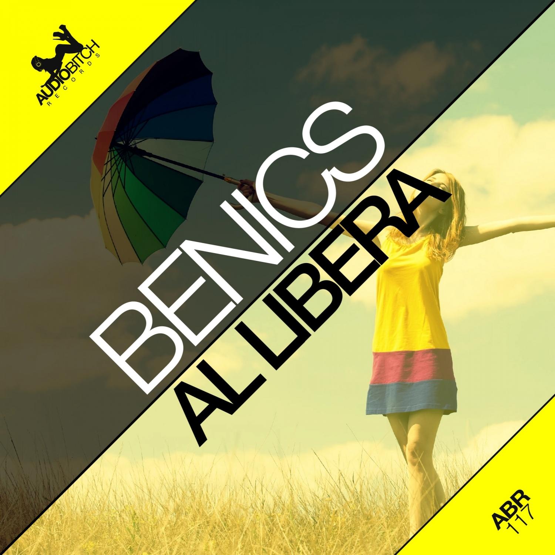 Benics - La Libera (Original Mix)