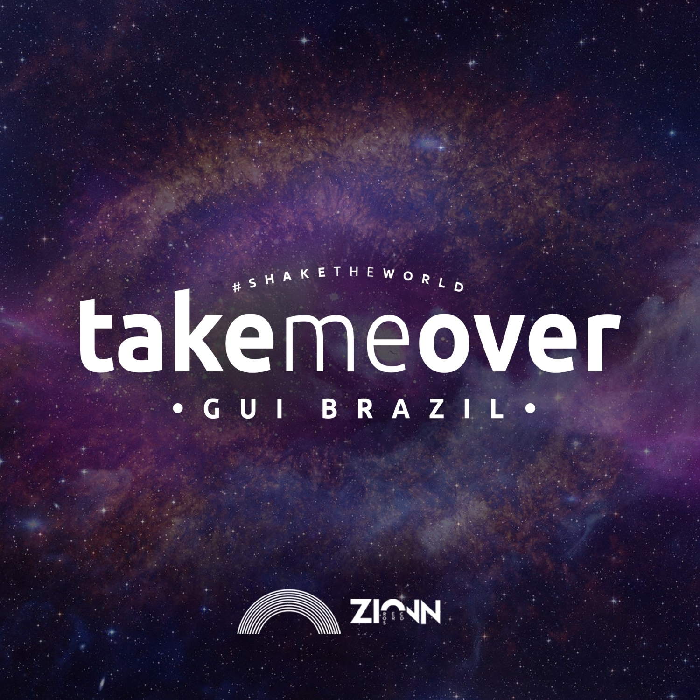 Gui Brazil - Take Me Over ()