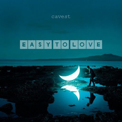 Cavest - Easy To Love (Original mix)