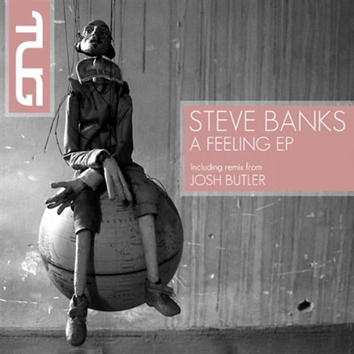 Steve Banks - A Feeling (Josh Butler Remix)